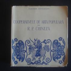 TANCRED BANATEANU - COOPERATIVELE DE ARTA POPULARA DIN R. P. CHINEZA