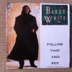 Barry white follow that and see vinyl single disc editie vest muzica pop 1989, VINIL