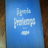 AGENDA PRINTEMPS, 1884, AGENDA VECHE NESCRISA - Carte veche