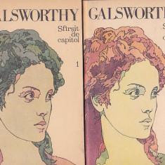 JOHN GALSWORTHY - SFARSIT DE CAPITOL ( 2 VOL )