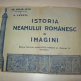 ISTORIA NEAMULUI ROMANESC IN IMAGINI, CCA 1934 - Carte veche