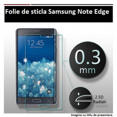 FOLIE STICLA Samsung Galaxy Note Edge 0.33mm, tempered glass antisoc PROTECTIE - Folie de protectie Samsung, Anti zgariere