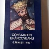CONSTANTIN BRANCOVEANU - ZARNESTI 1690 - Constantin Rezachevici - Istorie
