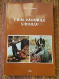 PRIN PADURILE SIBIULUI - ION V.LUNGU, STARE FOARTE BUNA .