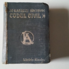 Ioan C. Barozzi - Codul civil roman (1910) - Carte Drept civil