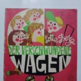 Der verschwundene wagen - Lotte Berg (limba germana) / R7P1F - Carte de povesti