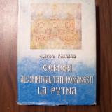 Comori ale spiritualitatii romanesti la Putna - Claudiu Paradais (1988)
