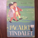 Pacalici si Tandalet - Nicolae Labis (1962) Ilustratii Angi Petrescu-Tiparescu