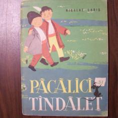 Pacalici si Tandalet - Nicolae Labis (1962) Ilustratii Angi Petrescu-Tiparescu - Carte poezie copii