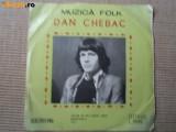 "DAN CHEBAC ep single disc 7"" vinyl 45 RPM muzica folk rock electrecord EDC 10483"