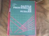 BAZELE PROCESELOR DE SUDARE - JORA,SCOROBETIU,MILOS,MICLOSI