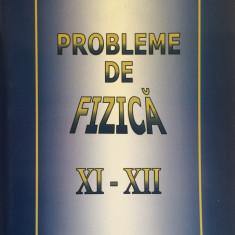 PROBLEME DE FIZICA XI-XII - Anatolie Hristev - Culegere Fizica