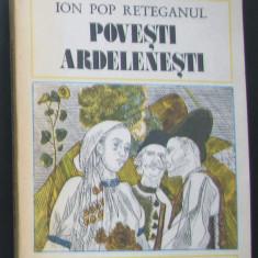 Carti ( 1122 ) - POVESTI ARDELENESTI - Ion Pop Reteganul ( A4 ) - Carte de povesti