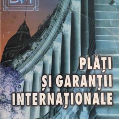 PLATI SI GARANTII INTERNATIONALE - Mariana Negrus - Carte de vanzari