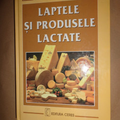 Laptele si produsele lactate an 2000/395pagini- Gh.Georgescu