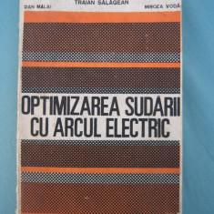 (C6408) TRAIAN SALAGEAN - OPTIMIZAREA SUDARII CU ARCUL ELECTRIC - Carti Mecanica