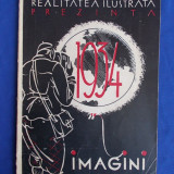 REALITATEA ILUSTRATA PREZINTA 1934 IN IMAGINI