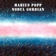 MARIUS POPP Nodul Gordian digipak (cd) - Muzica Jazz