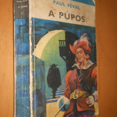 A PUPOS - PAUL FEVAL - CARTE IN LIMBA MAGHIARA - Carte in maghiara
