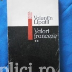 Valentin Lipatti - Valori franceze (vol. 2)