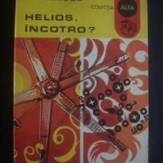 G. FOLESCU - HELIOS, INCOTRO ? - Carte Geografie