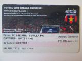 RAR! CARD PLASTIC/ABONAMENT STEAUA 2007-2008 FIRMA:FC STEAUA-SEVILLA FC
