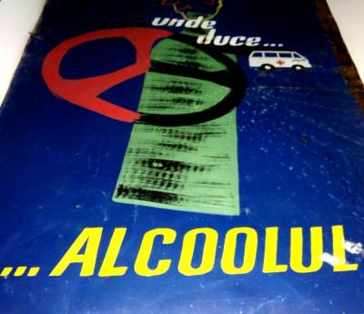 Afis vechi realizat pe tabla, cu tematica antialcool  ( pentru automobilisti ) foto