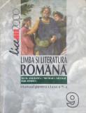 LIMBA SI LITERATURA ROMANA. MANUAL PENTRU CLASA A 9-A - S. Angelescu, I. Nicolae