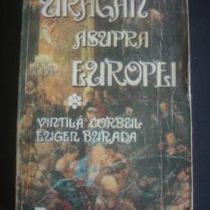 VINTILA CORBUL * EUGEN BURADA - URAGAN ASUPRA EUROPEI {roman complet}, Anul publicarii: 1979