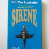 SIRENE - VOLUMUL I - ERIC VAN LUSTBADER ( Ct9 )