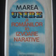 STELIAN NEAGOE - MAREA UNIRE A ROMANILOR IN IZVOARE NARATIVE - Istorie