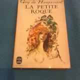 GUY DE MAUPASSANT - LA PETIT ROQUE, TEXTE INTEGRAL 1965 - Carte in franceza