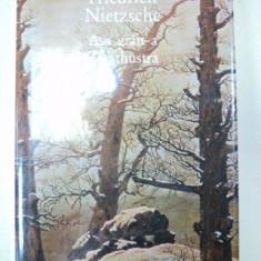ASA GRAIT-A ZARATHUSTRA de FRIEDRICH NIETZSCHE, 1994 - Filosofie