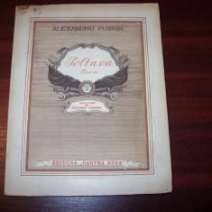 ALEXANDRU PUSKIN - POLTAVA (1950, Editura Cartea Rusa, rara, cu ilustratii )*