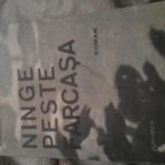 NINGE PESTE FARCASA DE LAURIAN ANTE - Carte veche