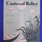 PARTITURA R.P.R. - CANTECUL DELTEI * MUZICA ELLY ROMAN / VERSURI STEFAN TITA