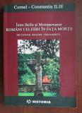 Cornel-Constantin Ilie - Romani celebri in fata mortii