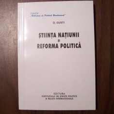 Stiinta natiunii si reforma politica - D. Gusti (2008)