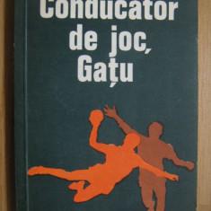 Conducator de joc Gatu (carte de sport) - Marius Popescu - Carte sport