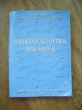 TOLERANTE SI CONTROL DIMENSIONAL - GHEORGHE CHIRITA,CRIVAC ,RIZEA