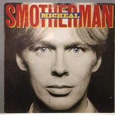 MICHAEL SMOTHERMAN - THE ALBUM (1982/ CBS REC / HOLLAND) - Vinil/Vinyl - Muzica Pop Columbia
