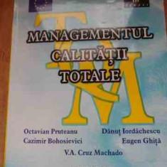 Managementul Calitatii Totale - Colectiv, 528189 - Carte Jurisprudenta