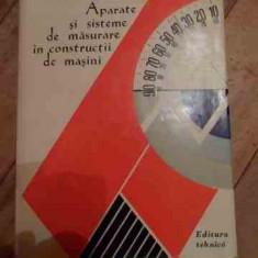 Aparate Si Sisteme De Masurare In Constructii De Masini - C. Micu P. Dodoc Gh. Diaconescu A.m. Manolescu, 527829 - Carti Mecanica
