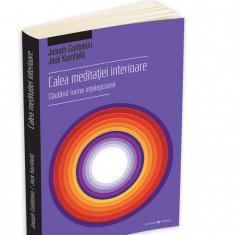 GOLDSTEIN / KORNFIELD - Calea meditatiei interioare { MINDFULNESS, BUDISM }