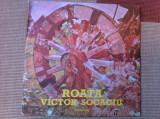 Victor Socaciu Roata disc vinyl lp muzica folk pop rock romaneasca electrecord, VINIL