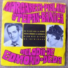 MARGARETA PASLARU STEFAN BANICA MELODII EDMOND DEDA disc single vinyl Muzica Pop electrecord, VINIL