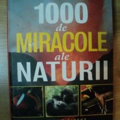 1000 DE MIRACOLE ALE NATURII - Carte Geografie
