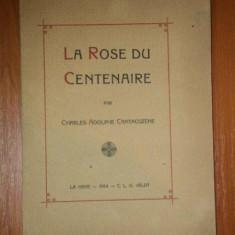 LA ROSE DU CENTENAIRE par CHARLES-ADOLPHE CANTACUZENE 1914