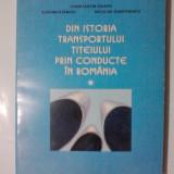 Din istoria transportului titeiului prin conducte in Romania / R3P4S - Carte Monografie