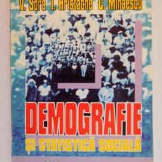 DEMOGRAFIE SI STATISTICA SOCIALA de V. SORA...C. MIHAESCU, 1996 - Carte Sociologie